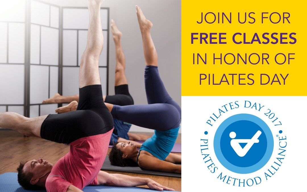 Celebrate Pilates Day 2017 with FREE Intro Classes!!!