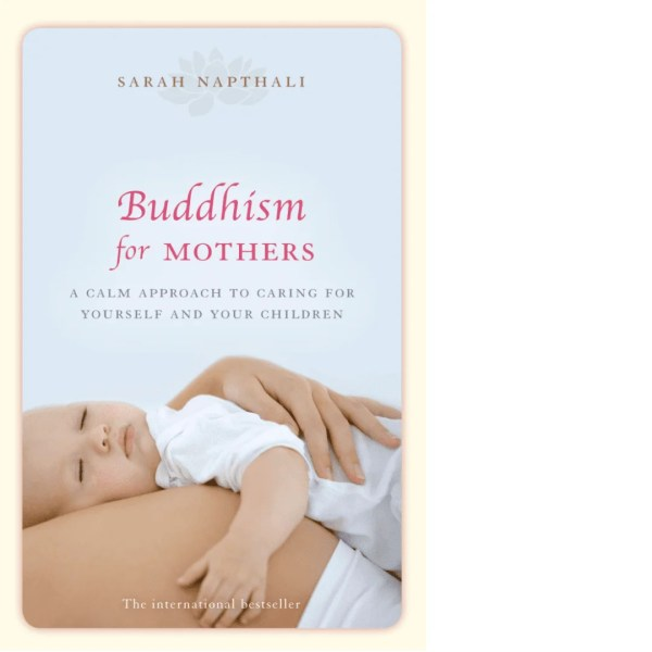 buddhism for mothers a calm approach to caring for - HD 1080×1080