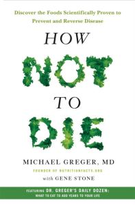 How Not To Die by Michael Greger book cover