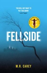 Cover of Fellside by M R Carey