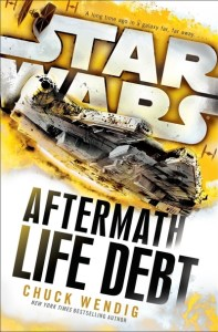 Aftermath: Life Debt by Chuck Wendig