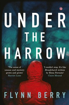 Under the Harrow by Flynn Berry