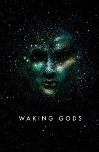 Waking Gods by Sylvain Neuvel