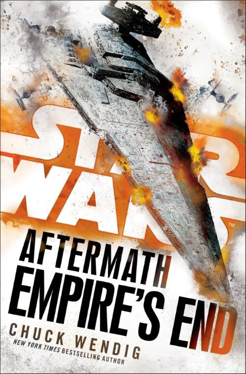 Star Wars Aftermath: Empire's End by Chuck Wendig