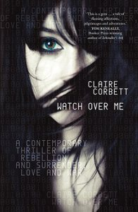 Watch Over Me by Claire Corbett