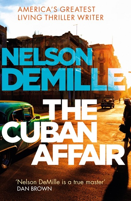 The Cuban Affair by Nelson DeMille
