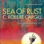 Sea of Rust by Robert Cargill