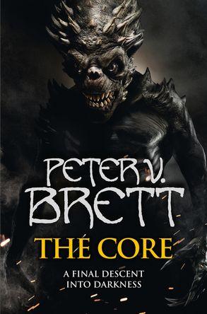 The Core by Peter V Brett