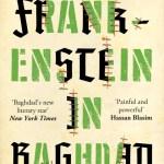 Frankenstein in Baghdad by Ahmed Saadawi