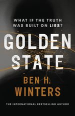 Golden State by Ben H Winters