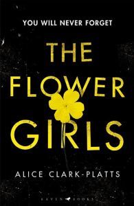 The Flower Girls by Alice Clark-Platts