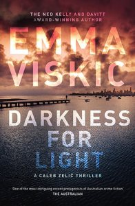 Darkness for Light by Emma Viskic