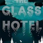 The Glass Hotel by Emily St John Mandel