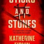 Sticks and Stones by Katherine Firkin