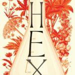 Hex by Rebecca Dinerstein Knight