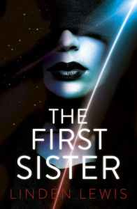 The First Sister by Linden Lewis