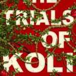 The Trials of Koli by MR Carey
