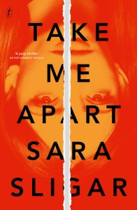 Take Me Apart by Sara Sligar