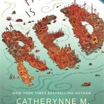 The Past is Red by Catherynne M Valente