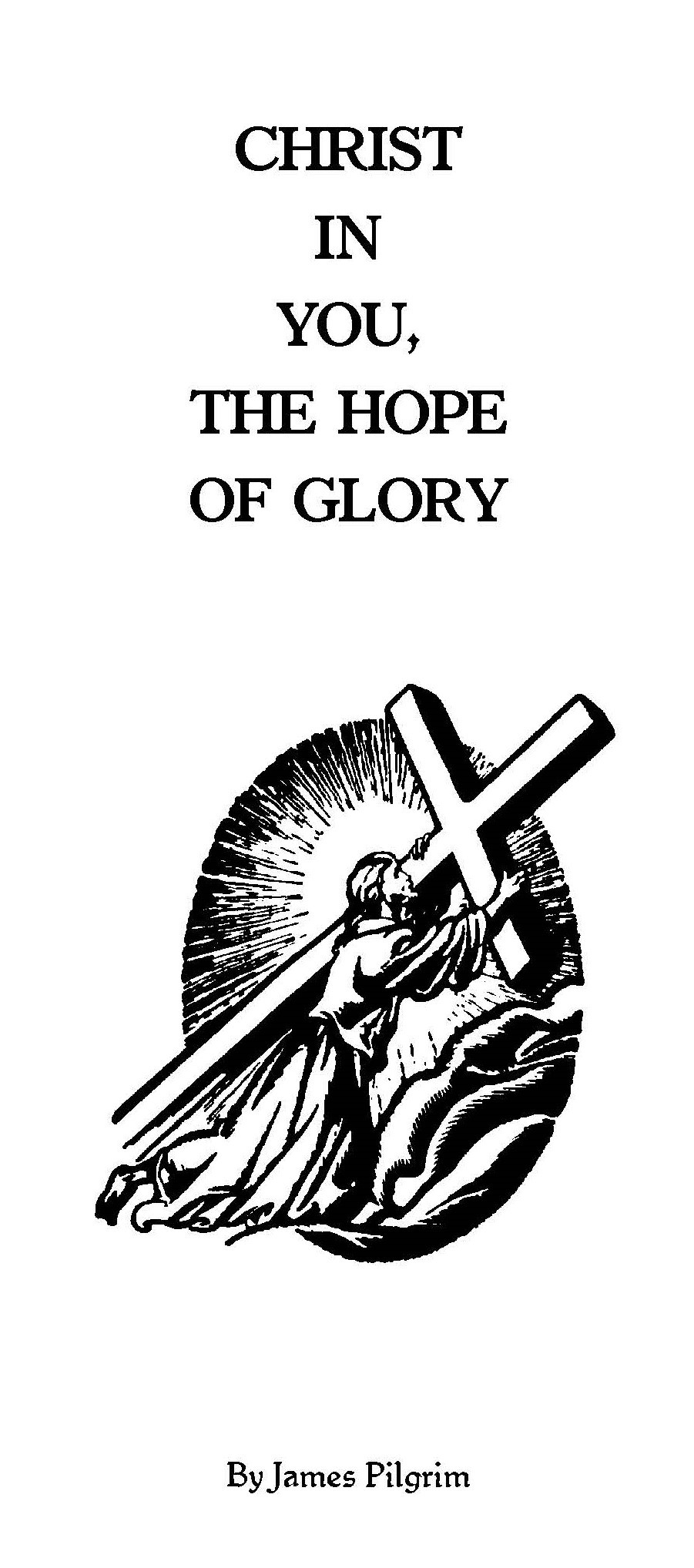 Christ In You The Hope Of Glory Pilgrim Bible Study Store