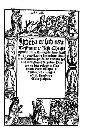 Title page of Oddur Gottskálksson's 1540 translation of the New Testament into Icelandic [Wikimedia Commons]