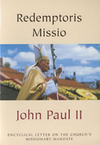 Redemptoris Missio - by John Paul II