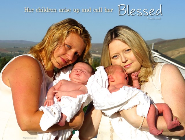 "Proverbs 31:28 ""Her children arise up and call her blessed."""