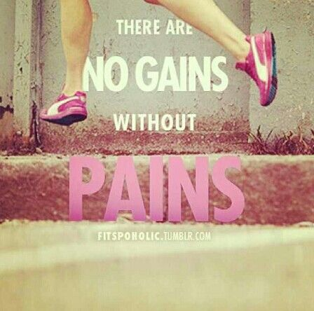 There are no gains without pains #Inspiration #Training #Motivation #run #fitness {PilotingPaperAirplanes.com}