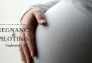 Pregnancy & Piloting
