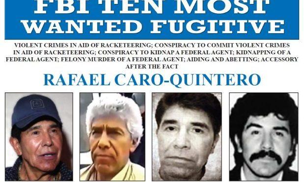 Incluye FBI a Rafael Caro Quintero entre los 10 más buscados