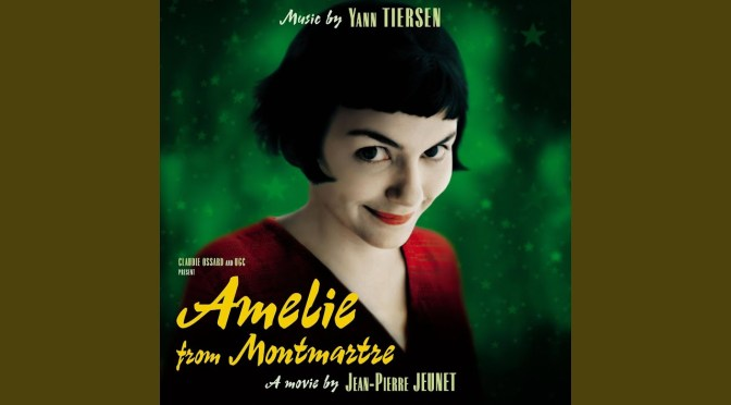 """La Valse d'Amélie"" de Yann Tiersen"