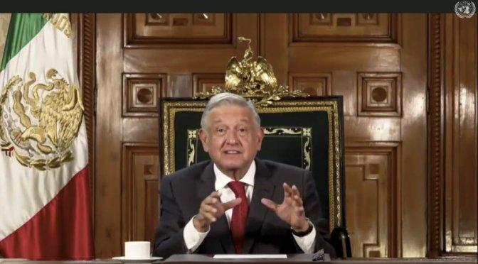 La riqueza no es contagiosa, dice López Obrador en la ONU