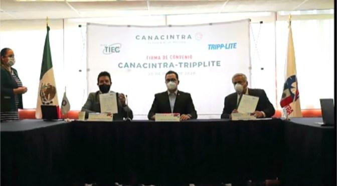 TrippLite y CANACINTRA firman convenio para impulsar operación de las Industrias