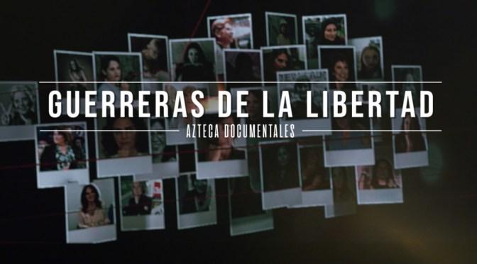 Guerreras de la Libertad Serie documental | Capítulo 4