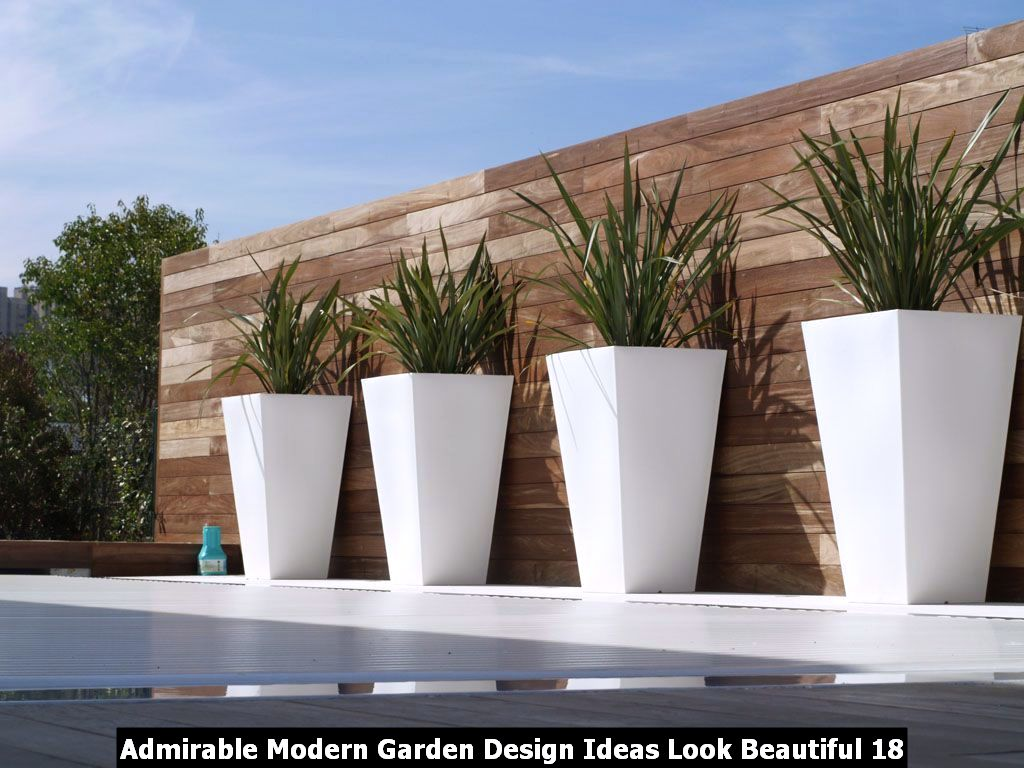 Admirable Modern Garden Design Ideas Look Beautiful 18