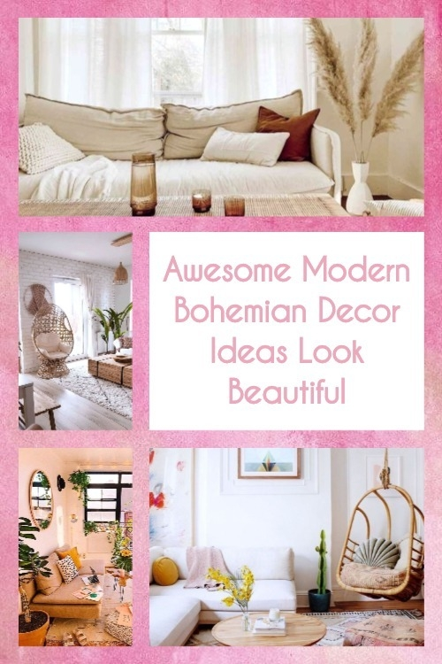 Awesome Modern Bohemian Decor Ideas Look Beautiful