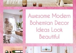 Awesome Modern Bohemian Decor Ideas Look Beautiful