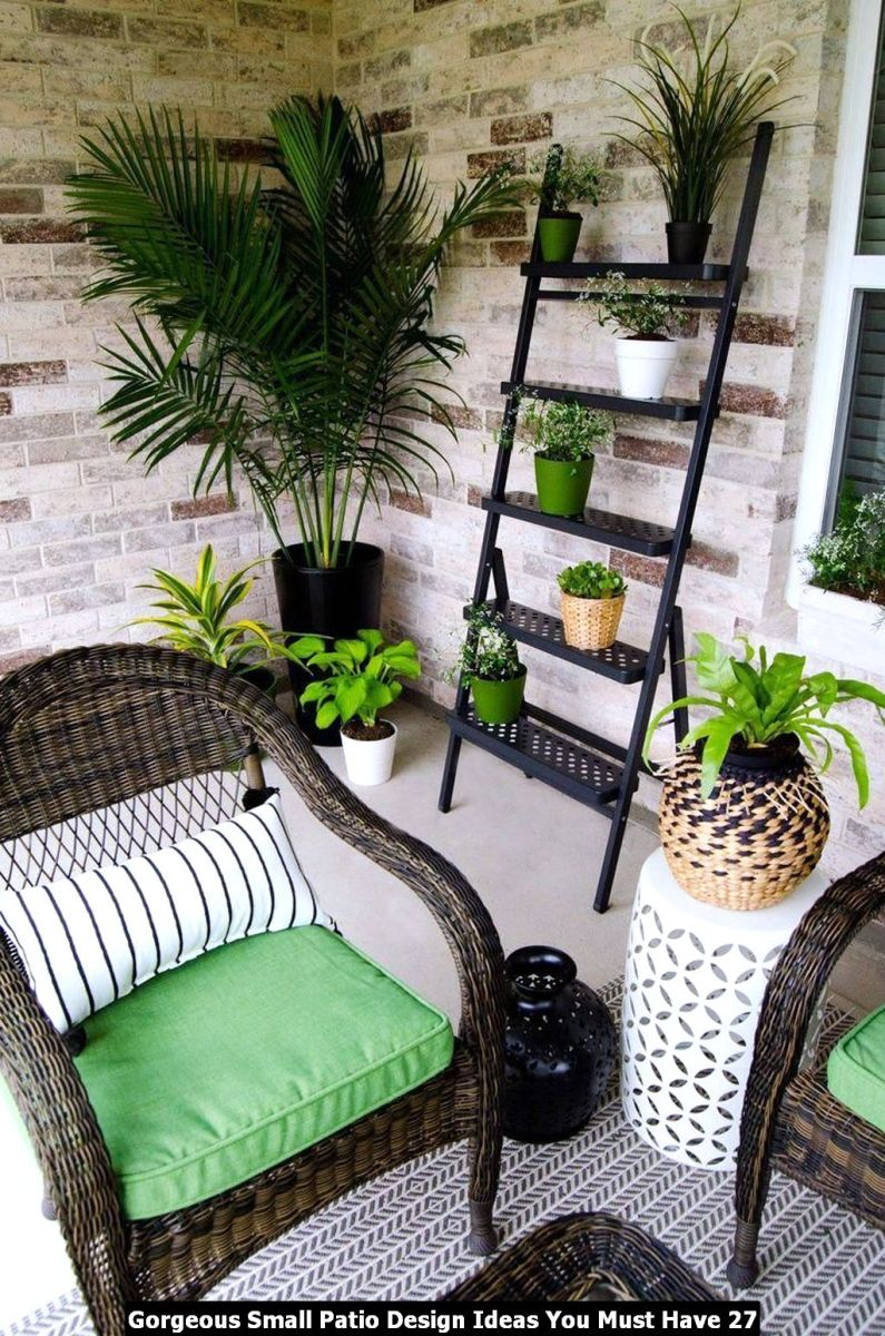 Gorgeous Small Patio Design Ideas You Must Have 27