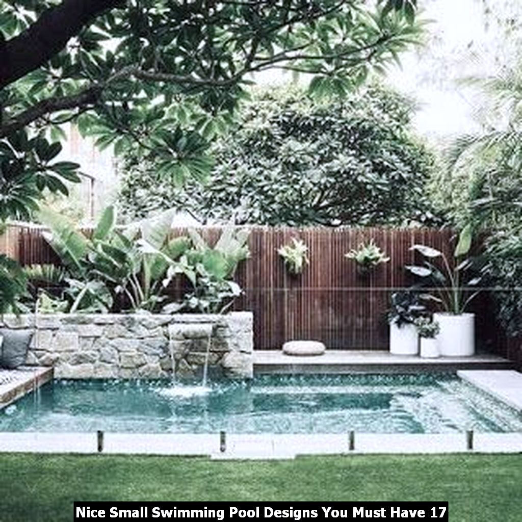 Nice Small Swimming Pool Designs You Must Have 17