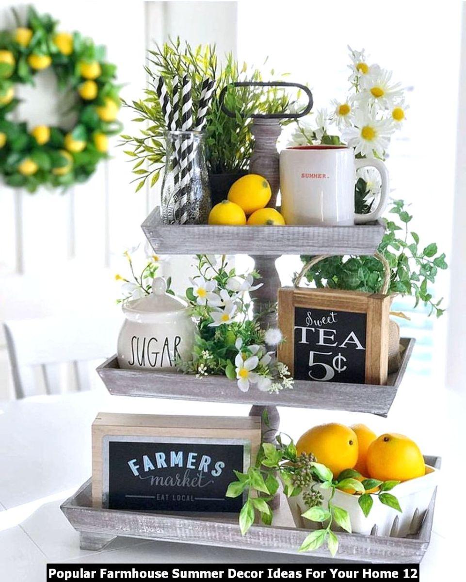 Popular Farmhouse Summer Decor Ideas For Your Home 12