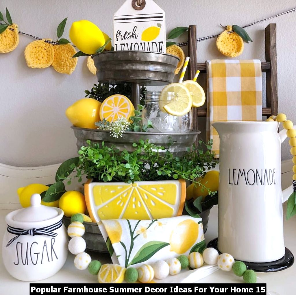 Popular Farmhouse Summer Decor Ideas For Your Home 15