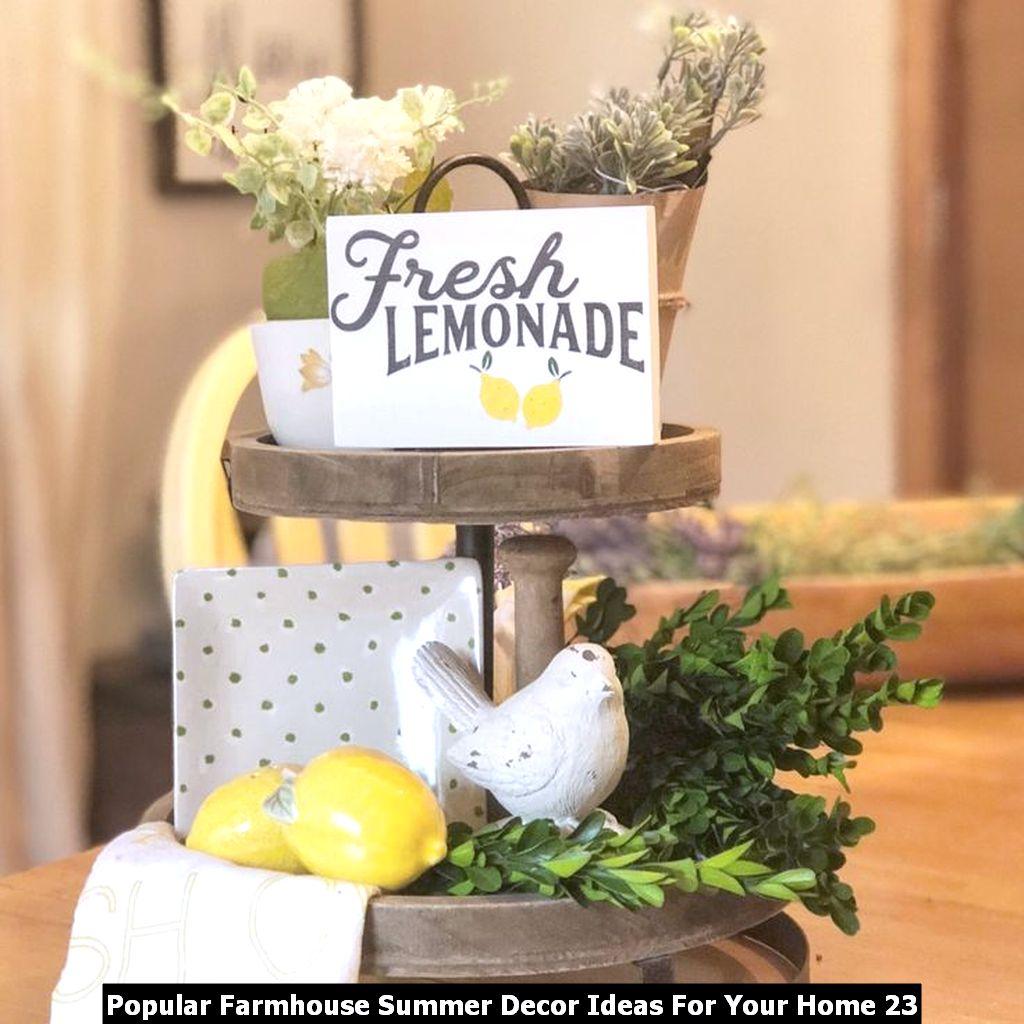 Popular Farmhouse Summer Decor Ideas For Your Home 23