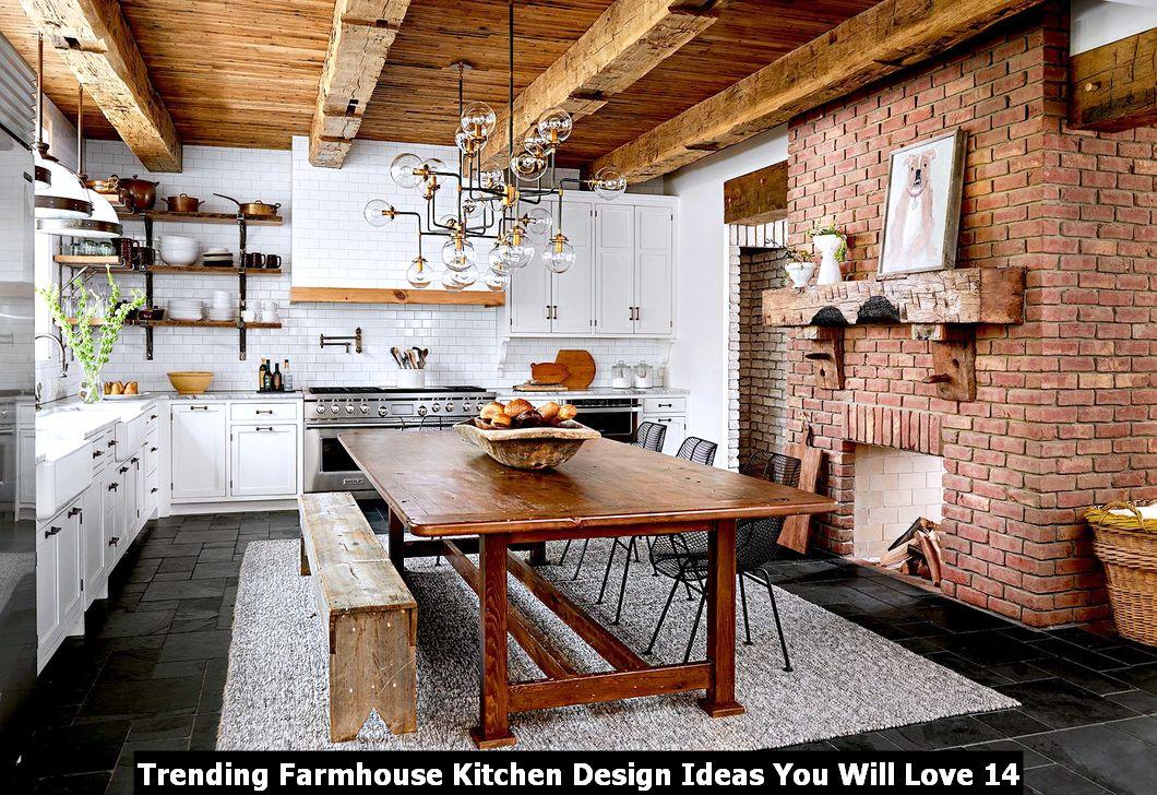 Trending Farmhouse Kitchen Design Ideas You Will Love 14