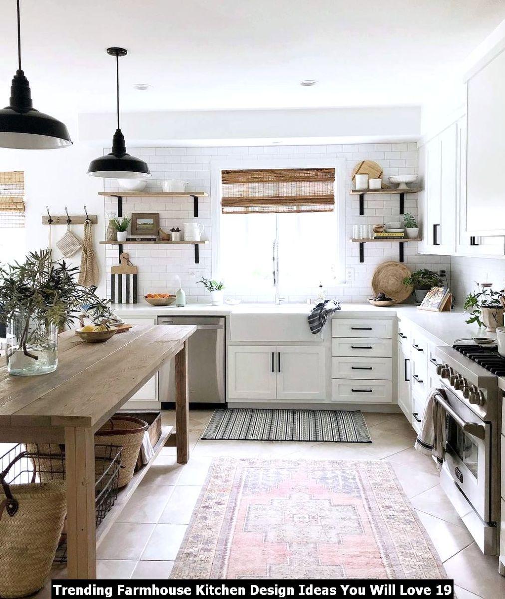 Trending Farmhouse Kitchen Design Ideas You Will Love 19