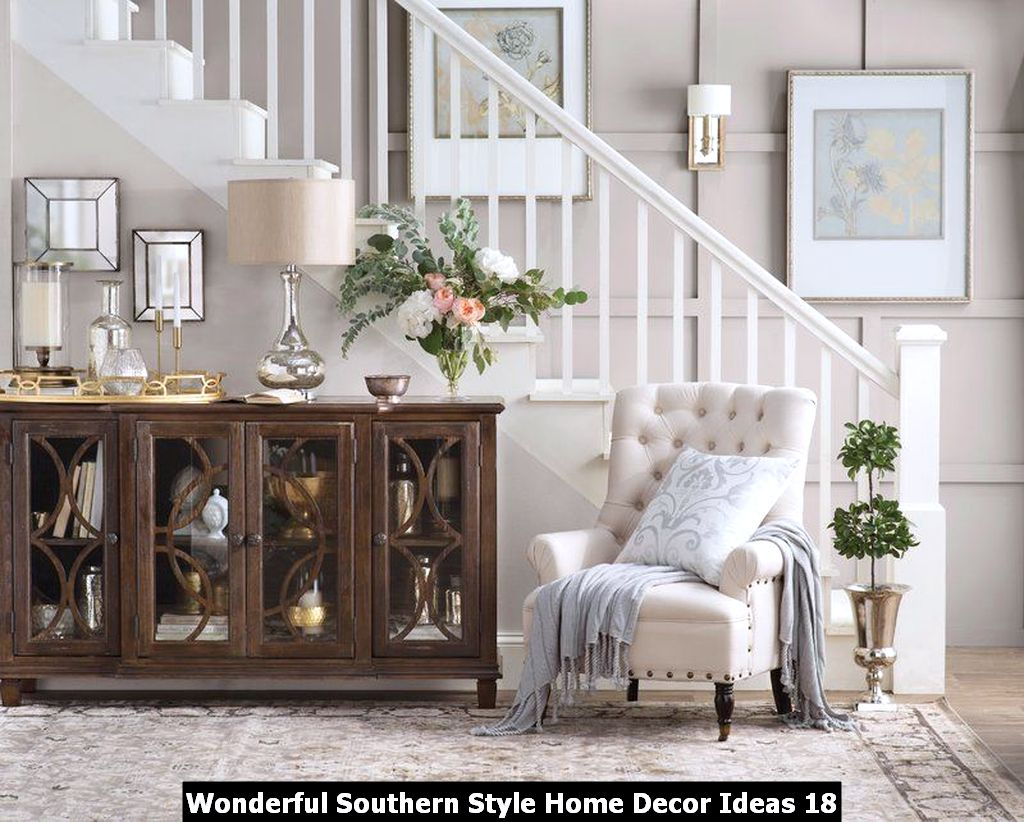 Wonderful Southern Style Home Decor Ideas 18