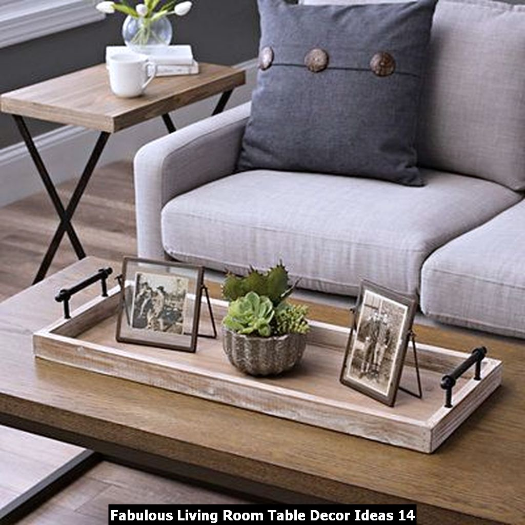 Fabulous Living Room Table Decor Ideas 14