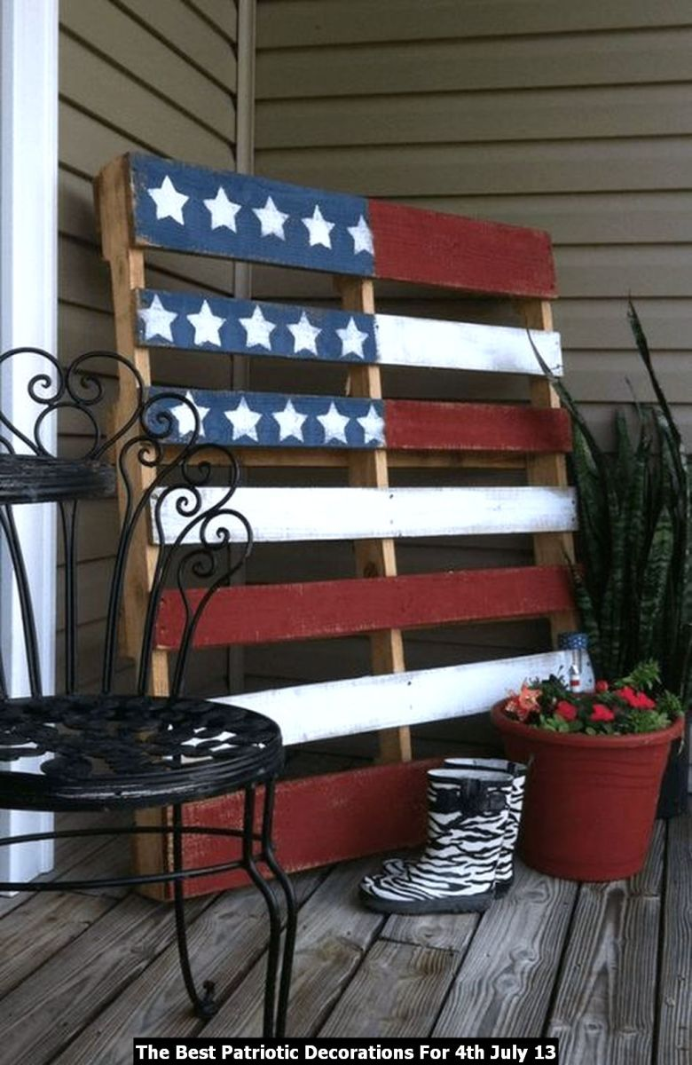 The Best Patriotic Decorations For 4th July 13