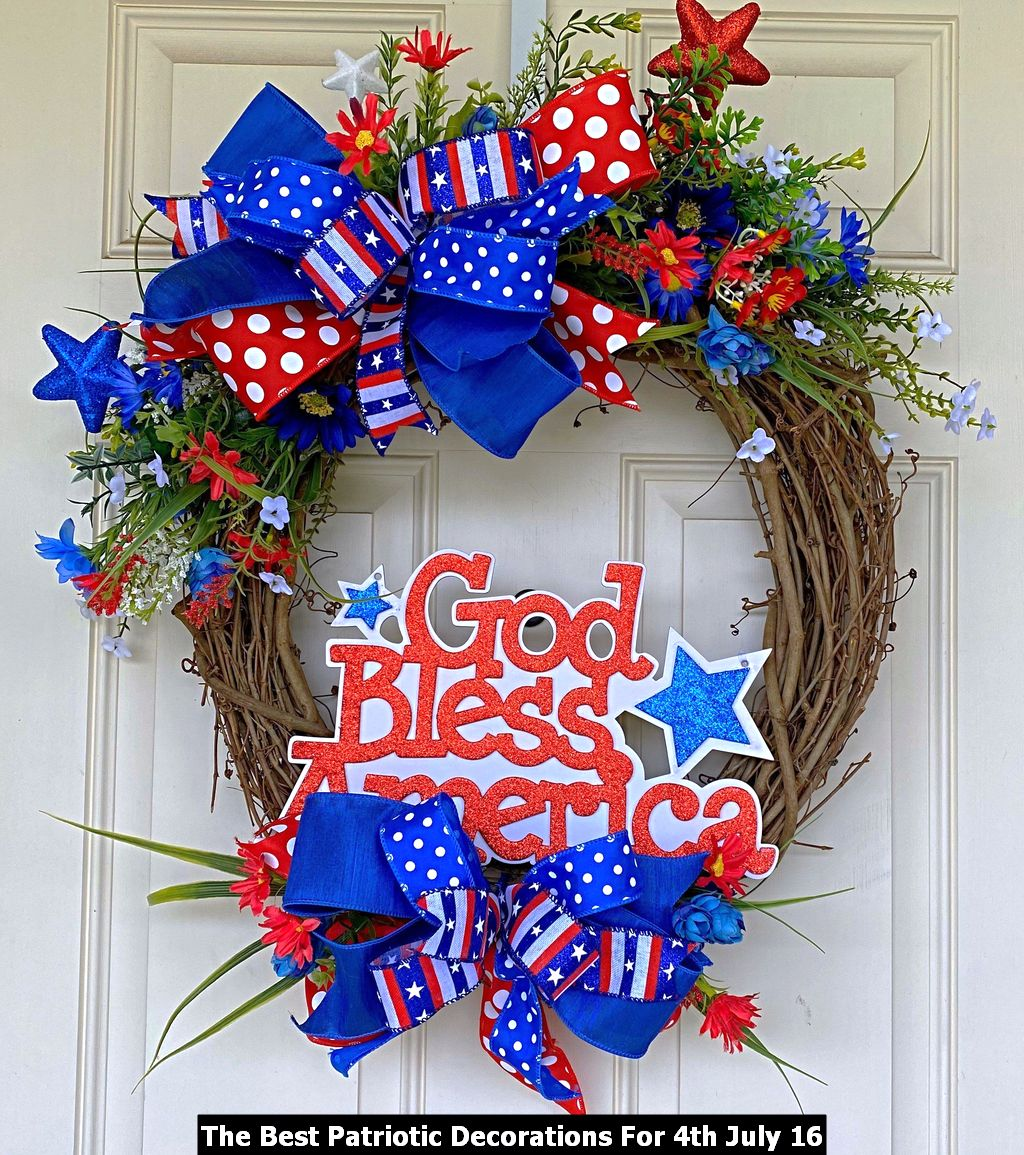 The Best Patriotic Decorations For 4th July 16