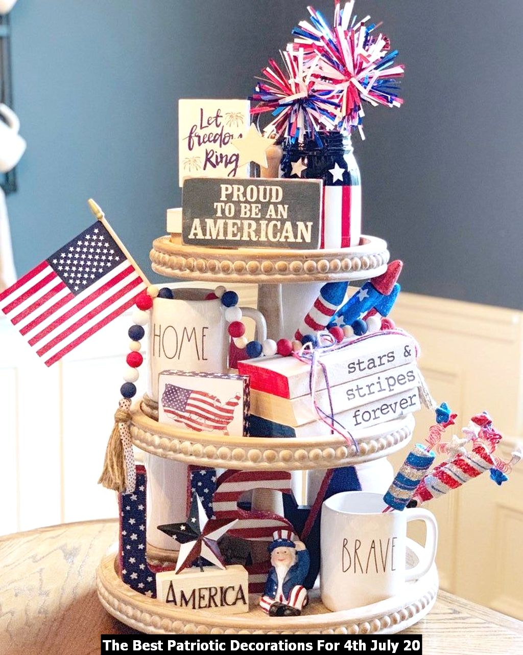 The Best Patriotic Decorations For 4th July 20