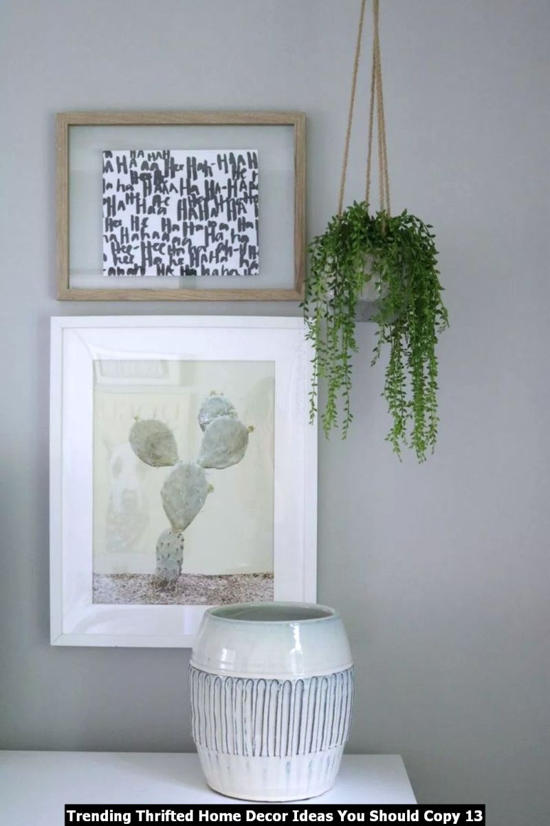 Trending Thrifted Home Decor Ideas You Should Copy 13